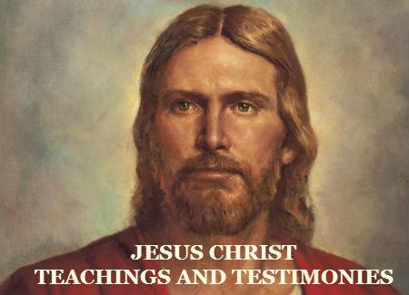 teachings and testimonies of jesus christ main page